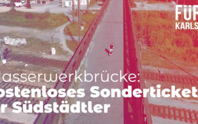 Wasserwerkbrücke: Kostenloses Sonderticket für Südstädtler