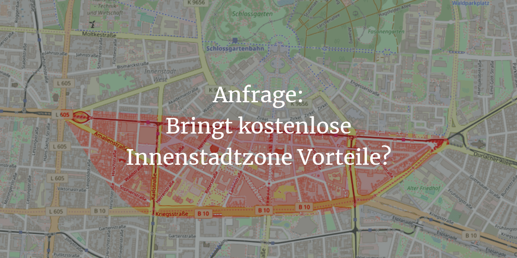 Anfrage: Kostenlos durch die Innenstadt – Neue ÖPNV Konzepte für Karlsruhe