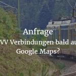 Anfrage: Vollständige Google Transit Anbindung