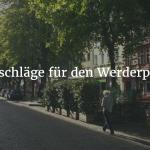 Vorschlag: Neue Ansätze für den Werderplatz